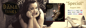 "Dana James ""Special"" Debut Single Music"